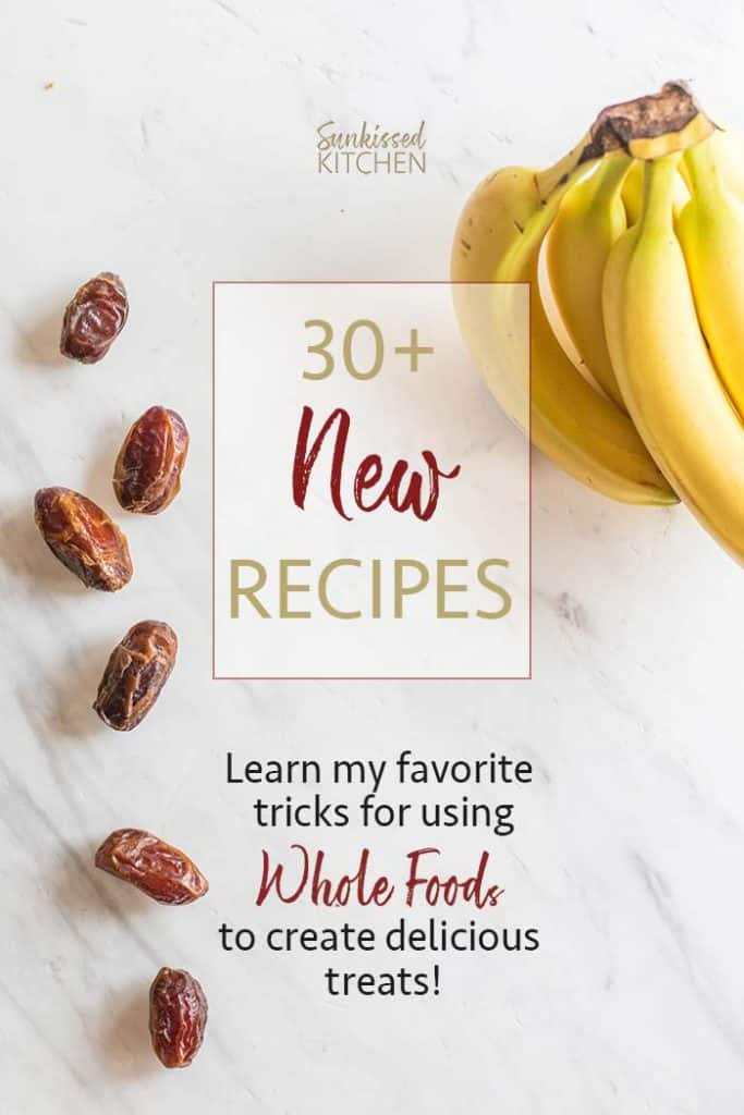 Dates and bananas with a graphic showing the 30+ new recipes in the ebook.