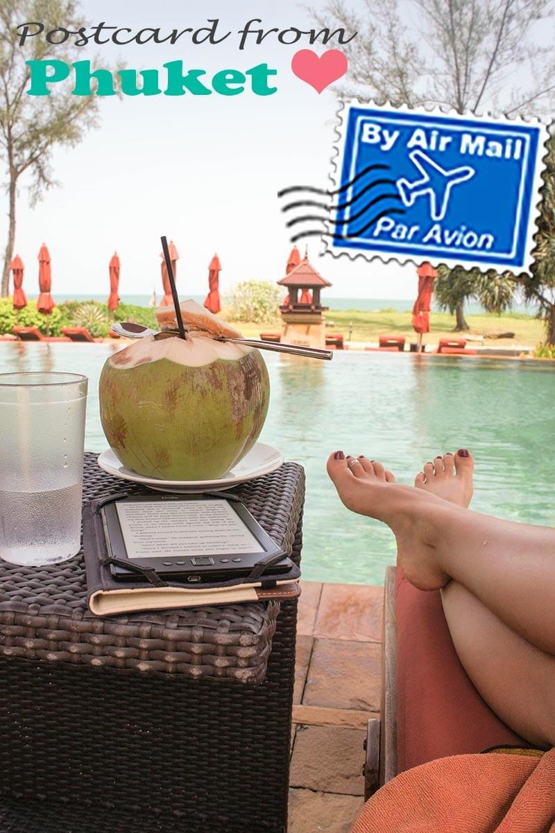 Postcard from Phuket