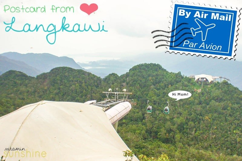 Postcard from Langkawi