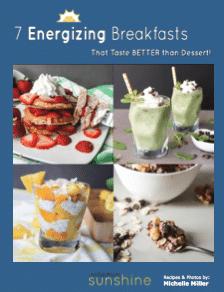 Hello, Sunshine! July 28th + 7 Energizing Breakfasts that Taste BETTER than Dessert