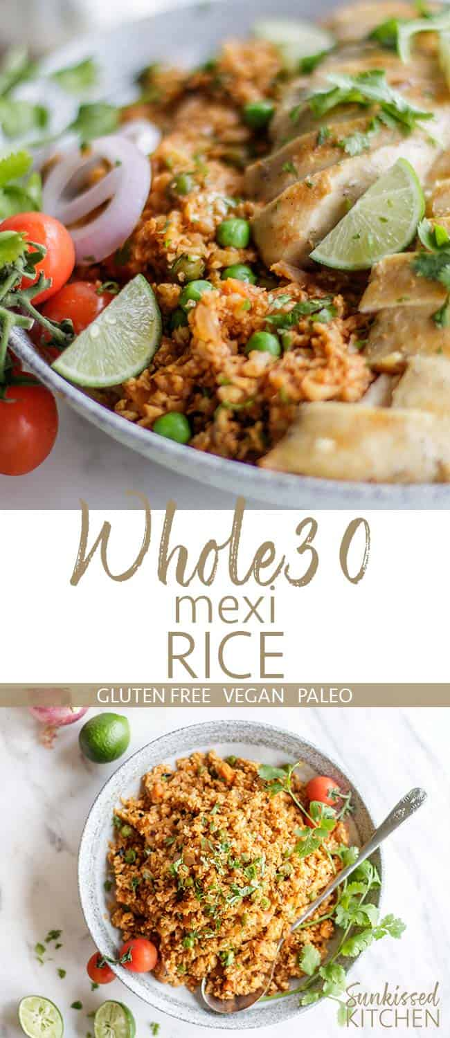Two images showing Whole30 Rice garnished with chicken, limes, tomatoes, and cilantro.