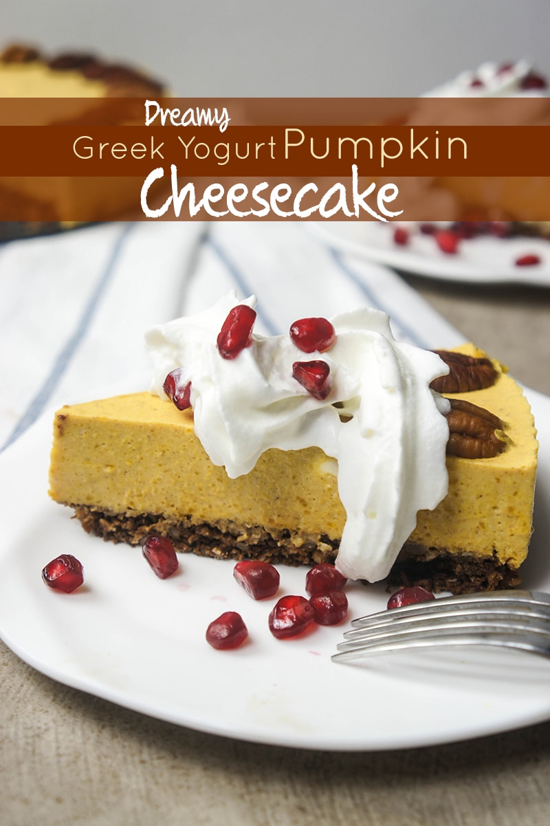 Dreamy Greek Yogurt Pumpkin Cheesecake