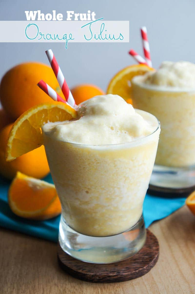 Whole Fruit Orange Julius Copycat