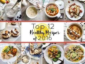 12 Top Healthy Recipes from 2016