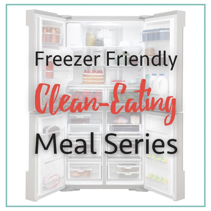 Freezer Meals for a Clean Eating Lifestyle / These meal ideas are perfect for making several meals at once. Freezer meals keep your healthy eating goals on track during busy weeks!
