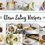 Top 12 Clean Eating Recipes of 2017
