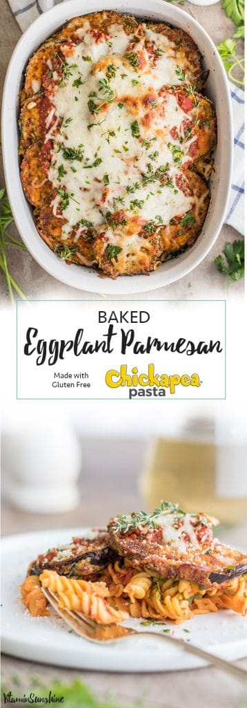 Baked Eggplant Parmesan Pasta / This gluten free baked pasta dish is a great! Made #glutenfree with Chickapea Pasta #ad #ChooseChickapea, and layered with crispy baked eggplant slices and lots of cheese!