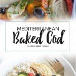 Two images of mediterranean baked cod, both in a baking dish and on plates.