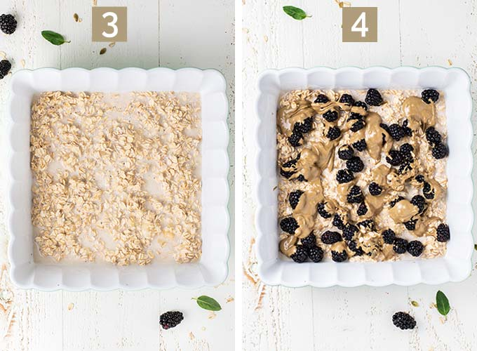 Images showing steps 3 and 4, layering oatmeal, blackberries, and sunflower seed butter in a baking dish.